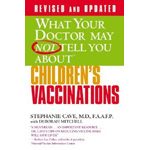 What-Your-Doctor-May-Not-Tell-You-About-Childrens-Vaccinations